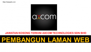 kerja kosong terkini axcom