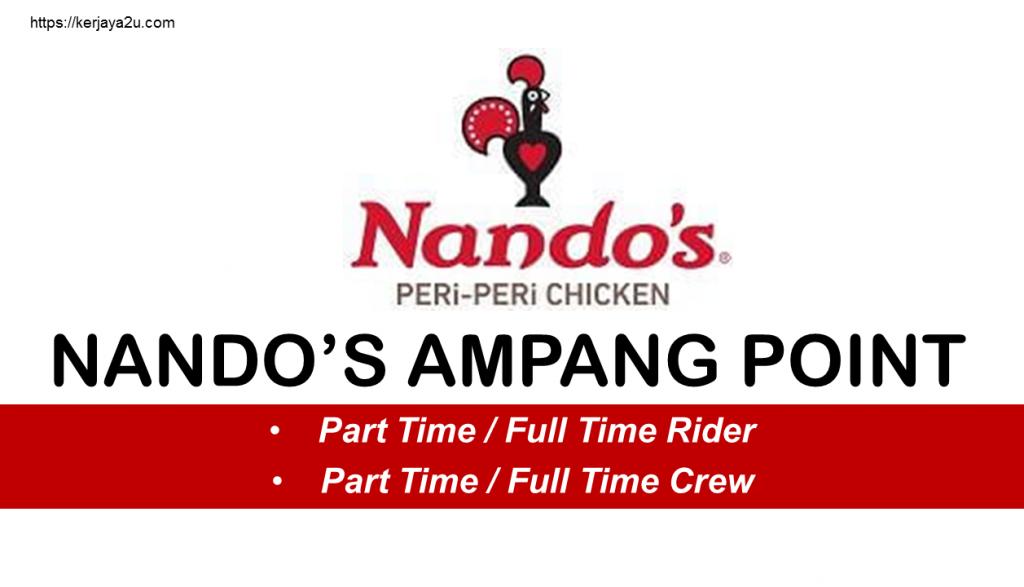 jawatan kosong terkini di Nando's Ampang Point