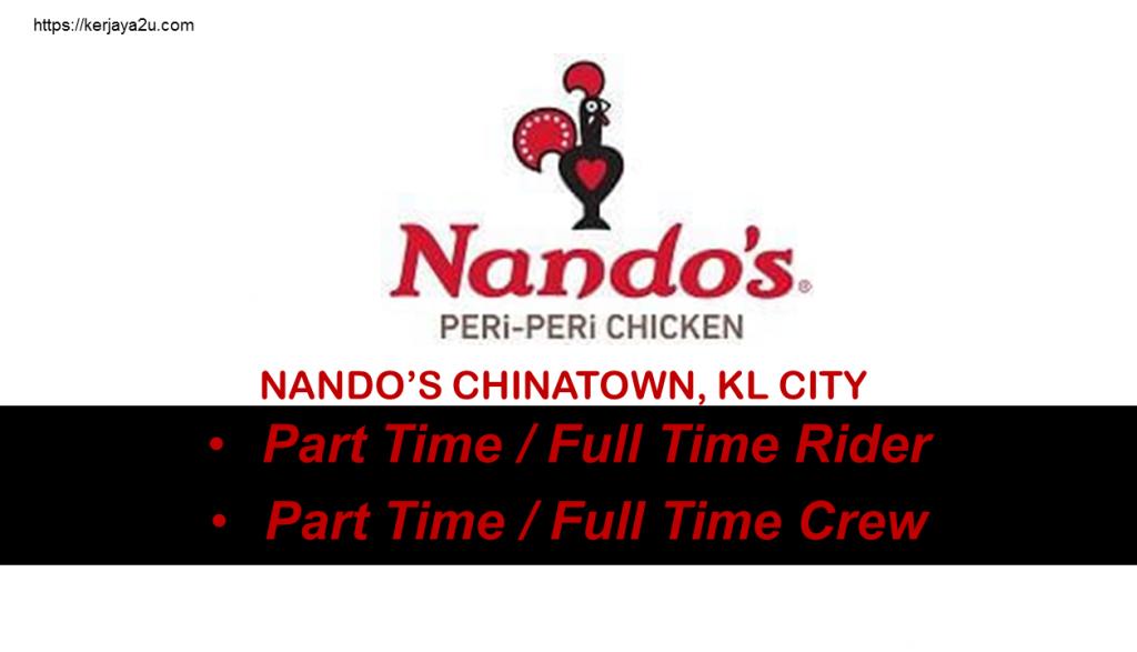 jawatan kosong terkini nando's Chinatown