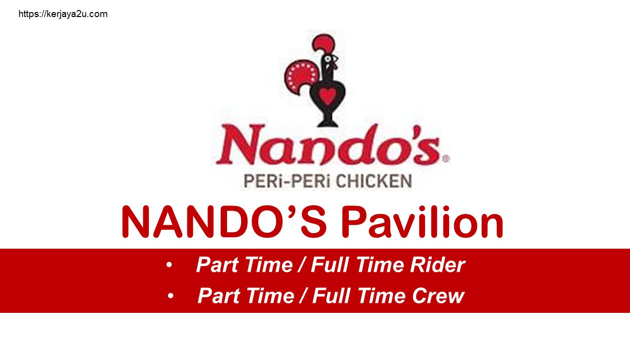 Jawatan kosong terkini di Nando's Pavilian