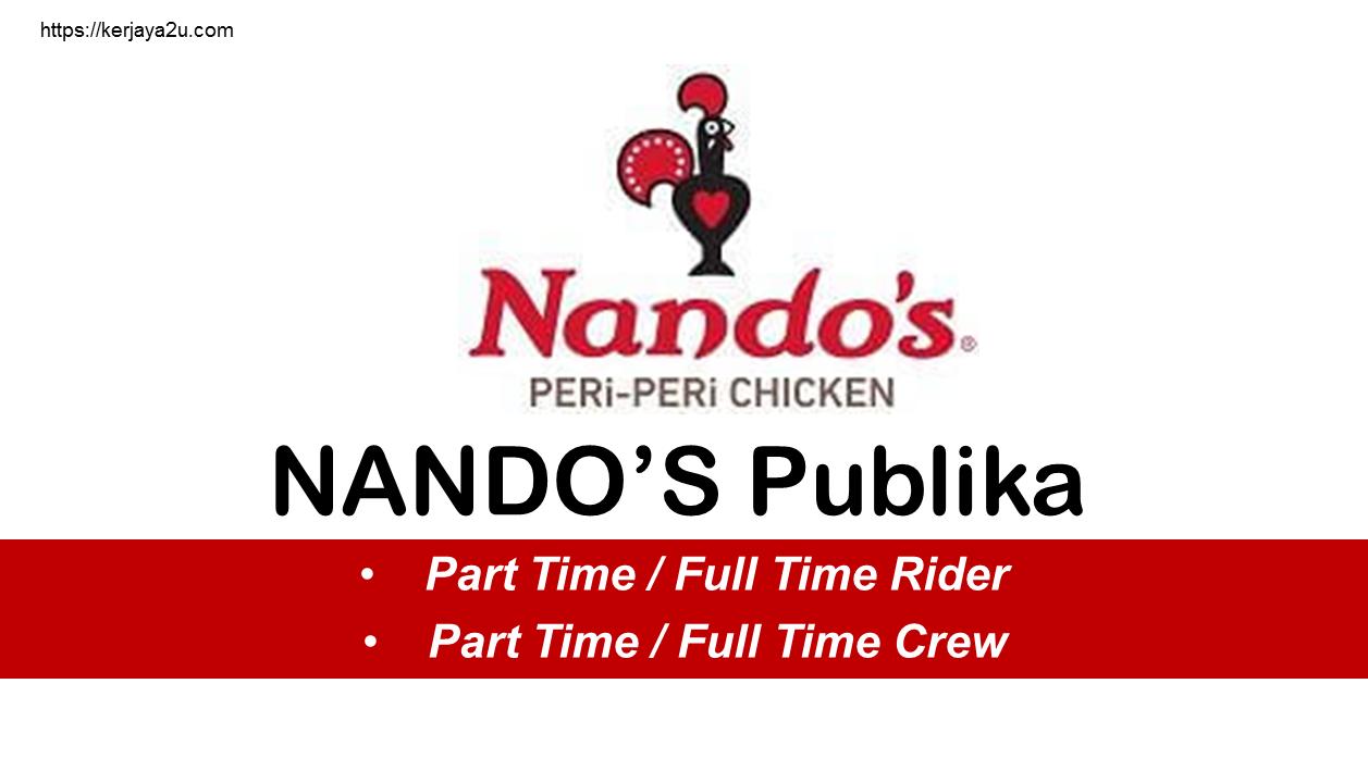 Jawatan kosong terkini di Nando's Publika