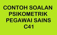 CONTOH SOALAN PSIKOMETRIK PEGAWAI SAINS C41