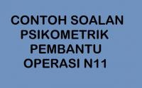 CONTOH SOALAN PSIKOMETRIK PEMBANTU OPERASI N11