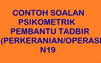 CONTOH SOALAN PSIKOMETRIK PEMBANTU TADBIR N19