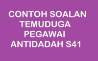 CONTOH SOALAN TEMUDUGA PEGAWAI ANTIDADAH S41
