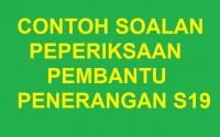 CONTOH SOALAN PEPERIKSAAN ONLINE PEMBANTU PENERANGAN S19