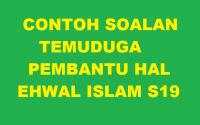 CONTOH SOALAN TEMUDUGA PEMBANTU HAL EHWAL ISLAM S19