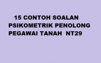 15-CONTOH-SOALAN-PSIKOMETRIK-PENOLONG-PEGAWAI-TANAH-NT29