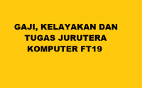 GAJI-KELAYAKAN-DAN-SKOP-TUGAS-JURUTEKNIK-KOMPUTER-FT19
