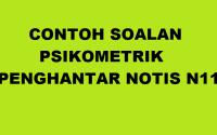 CONTOH-SOALAN-UJIAN-PSIKOMETRIK-PENGHANTAR-NOTIS-N11