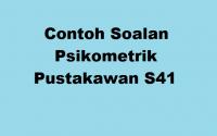Contoh Soalan Psikometrik Pustakawan S41 di Perpustakaan Negara Malaysia