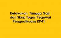 Senarai Tugas Pegawai Penguatkuasa KP41