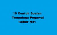 10 Contoh Soalan Temuduga Pegawai Tadbir N41