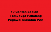 19 Contoh Soalan Temuduga Penolong Pegawai Siasatan P29
