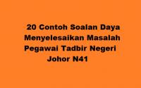 20 Soalan Daya Menyelesaikan Masalah Pegawai Tadbir Negeri Johor N41