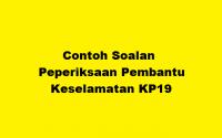 Contoh Soalan Peperiksaan Pembantu Keselamatan KP19