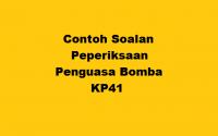 Contoh Soalan Peperiksaan Penguasa Bomba KP41