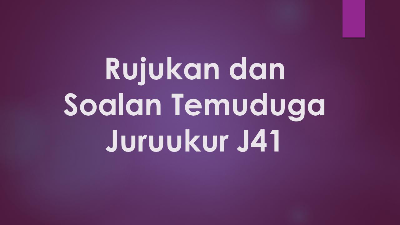 Rujukan dan Soalan Temuduga Juruukur J41