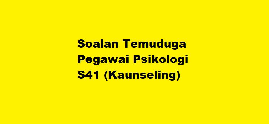 Soalan Temuduga Pegawai Psikologi S41 (Kaunseling)